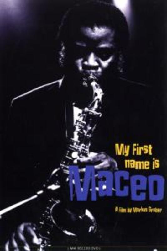 Maceo Parker - My First Name Is Maceo