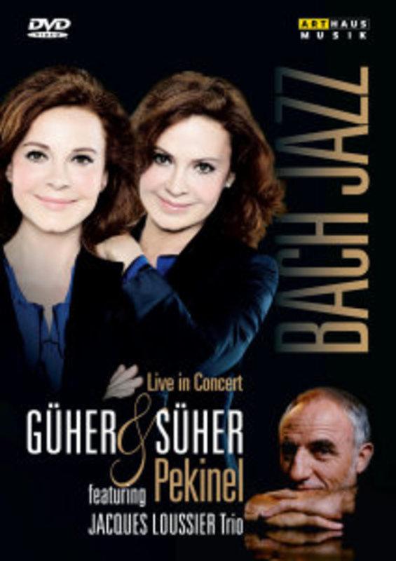 Güher & Süher Pekinel - Bach & Jazz