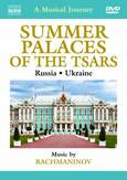 Various - A Musical Journey: Summer Palaces O, (DVD) ...PALACES OF THE TSARS//MUSIC BY RACHMANINOV