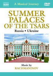 Various - A Musical Journey: Summer Palaces O, (DVD) ...PALACES OF THE TSARS//MUSIC BY RACHMANINOV V/A, DVD