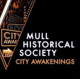 CITY AWAKENINGS MULL HISTORICAL SOCIETY, CD