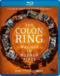 Teatro Colon Orchestra - The Colon Ring, Wagner In Buenos Ai, (Blu-Ray)