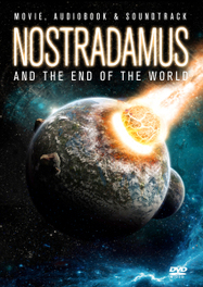 Nostradamus And The End..