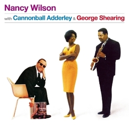 WITH ADDERLEY,.. .. CANNONBALL & GEORGE SHEARING NANCY WILSON, CD