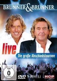 LIVE-DIE GROSSE ABSCHIEDS BRUNNER & BRUNNER, DVDNL