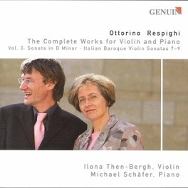 COMPLETE WORKS FOR VIOLIN THEN-BERGH, SCHAFER Audio CD, O. RESPIGHI, CD