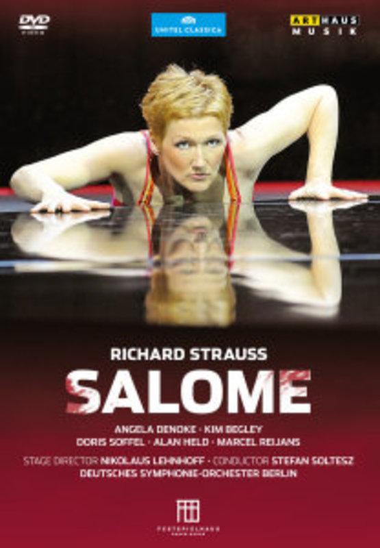 Richard Strauss - Salome (Baden-Baden, 2011)