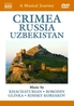 Various - A Musical Journey: Crimea / Russia, (DVD) NTSC//ALL REGIONS