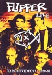 Flipper - Live Target Video 1980-81