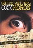 Guido Weijers - Oxymoron, (DVD) PAL/REGION 2 // AANGENAAM COMEDY 2009