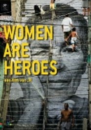 Women Are Heroes =Vlaams=