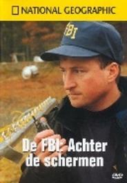 FBI Achter De Schermen