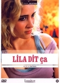 Lila dit ca, (DVD)