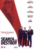 Search and destroy, (DVD)