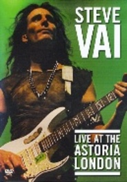 Steve Vai - Live at the Astoria