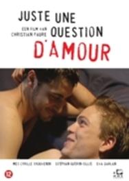 Juste Une Question D'Amour