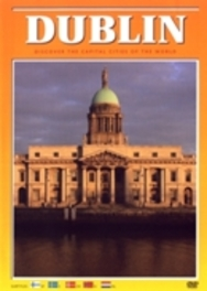 Dublin - Discover The Capital Cities Of The World