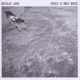 SPACE IS ONLY NOISE.. .. -NEW VERSION- NICOLAS JAAR, CD