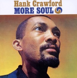 MORE SOUL + THE SOUL.. .. CLINIC HANK CRAWFORD, CD