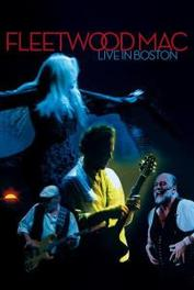 Fleetwood Mac - Live Boston