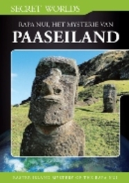 Secret Worlds - Easter Island Mystery Of The Rapa Nui