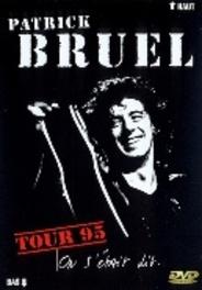 Patrick Bruel - Tour '95