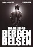 RELIEF OF BERGEN BELSEN THE