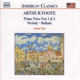 CHAMBER MUSIC VOL.3 ARDEN TRIO A. FOOTE, CD