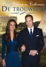 Prins William & Catherine - De Trouwerij