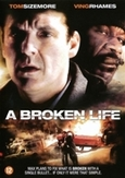 Broken life, (DVD)