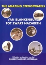 Van Blankenburg tot Zwart Nazareth