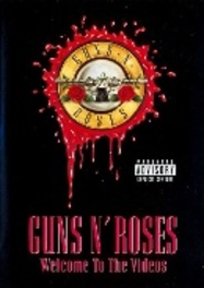Guns N' Roses - Welcome to the Video