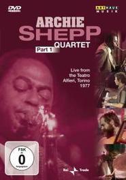 Archie Shepp Quartet - Deel 1