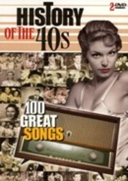 History Of The 40's - 100 Great Songs