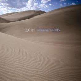 ATARAXIA/TARAXIS PELICAN, 12' Vinyl