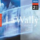 LA WALLY W/RENATA TEBALDI, MARIO DEL MONACO, PIERO CAPPUCCILLI