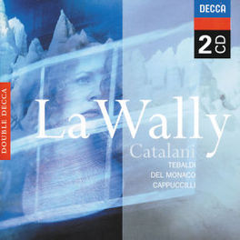 LA WALLY W/RENATA TEBALDI, MARIO DEL MONACO, PIERO CAPPUCCILLI Audio CD, CATALANI, CD