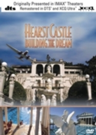 Hearst Castle: Building The Dream (IMAX)