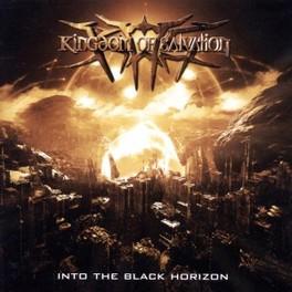 INTO THE BLACK HORIZON KINGDOM OF SALVATION, CD