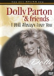 Dolly Parton & Friends - I Will Always Love You