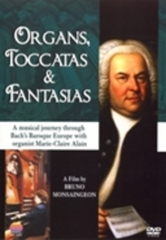 Marie-Claire Alain - Organs,Toccatas And Fantasies