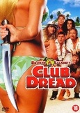 Club dread, (DVD)