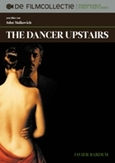 Dancer upstairs, (DVD)