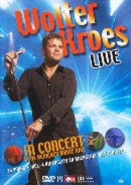 Wolter Kroes - In Concert In De Heineken Music Hall