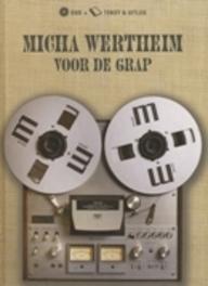 Micha Wertheim - Voor De Grap