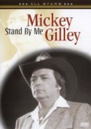 Mickey Gilly - Stand By Me