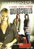 Weirdsville, (DVD)