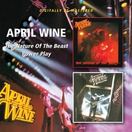 NATURE OF THE BEAST../ .. BEAST/POWER PLAY APRIL WINE, CD