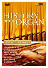 History Of The Organ  2:Van Sweelinck To Bach / Ntsc/All Regions