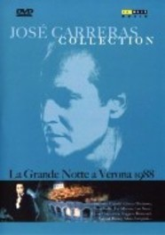 Jose Carreras Collection - La Grande Notte A Verona
